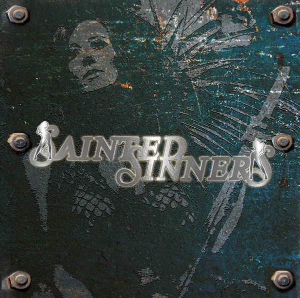 Cover: SAINTED SINNERS - Sainted Sinners