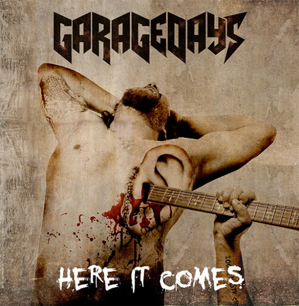 GARAGEDAYS - Here It Comes Front Cover