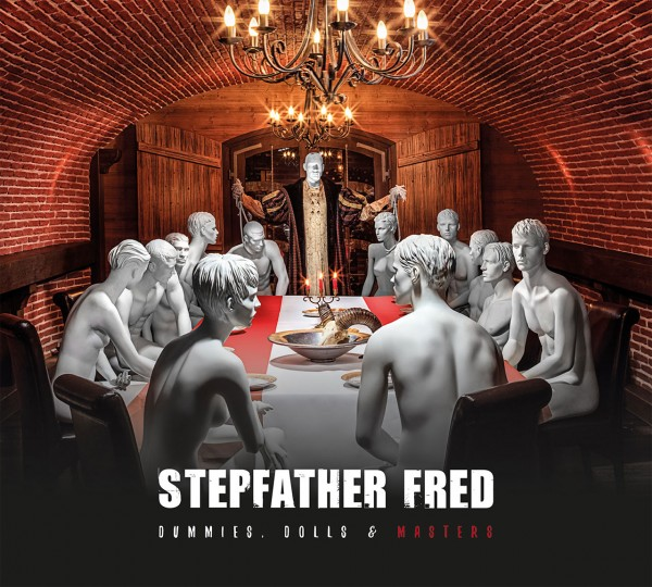 Cover: Stepfahther Fred - Dummies, Dolls & Masters